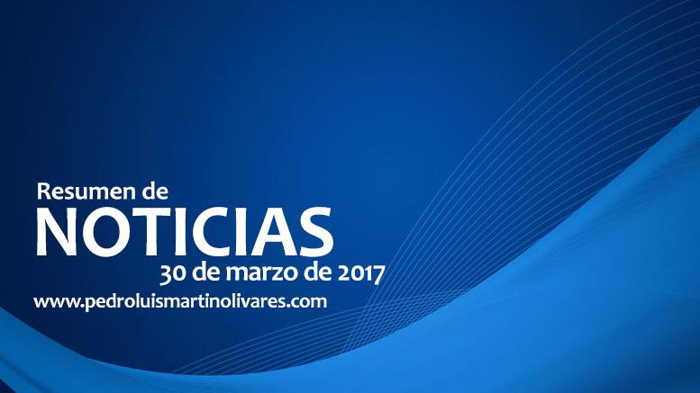 30demarzo - Principales noticias 30 de marzo 2017